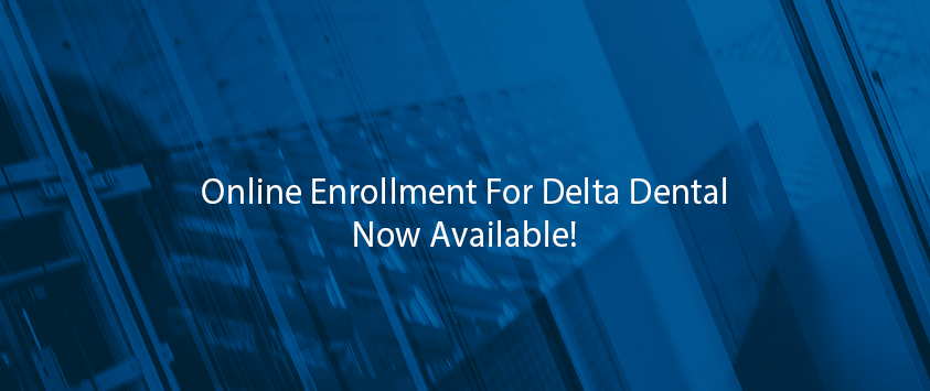 Online Enrollment for Delta Dental