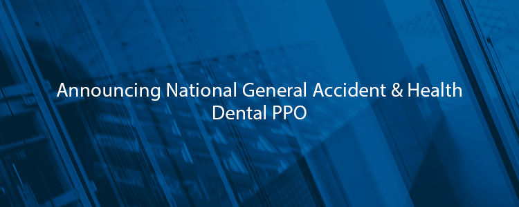 National General Accident & Health Dental PPO