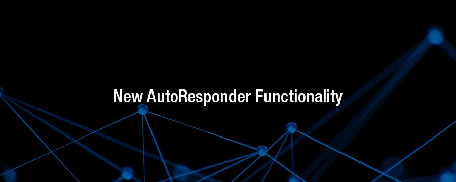 New AutoResponders